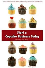 cupcake cash how to make money with a home based baking business