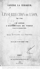 med lyon siege l insurrection de lyon en 1793 le siège l expédition du forez d