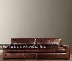 The Best Leather Sofas Leather Sofa Restorationhardwaretop1 Jpg