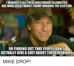 Winning Meme - iwonderifall these hollywood celebrities are more upset about trump