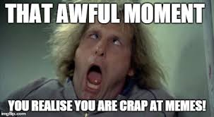 Gif Meme Maker - scary harry that awful moment you realise you are crap at memes