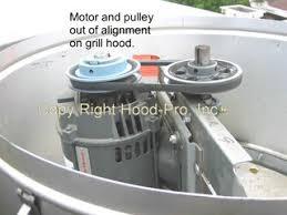 restaurant hood exhaust fan why is my kitchen hood pro inc
