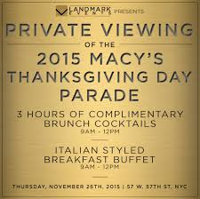 enjoy best views of macy s thanksgiving day parade and brunch at