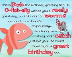 o fish al birthday wishes free just for him ecards greeting
