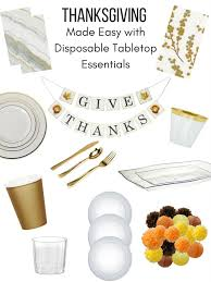 thanksgiving made easy with disposable tabletop essentials taste