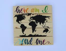 me where i am on a map here am i send me bible verse painting map