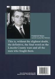 lincoln county and its wars nora true henn 9781892508263 amazon