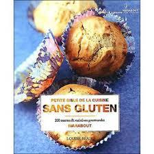 cuisiner sans gluten 200 recettes faciles sans gluten broché l blair achat livre