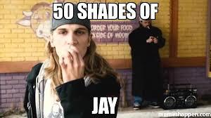 Jay Meme - 50 shades of jay meme custom 20955 memeshappen