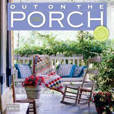Home Designer Pro Porch by Out On The Porch Wall Calendar 2018 Workman Publishing