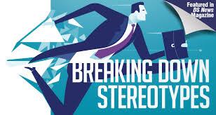 breaking down stereotypes dsnews