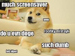 Shibe Meme Maker - meme creator such dumb much screensaver roohky mistayk do u evn