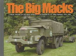 big macks by david doyle mack prime movers us army heavy trucks