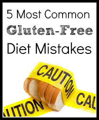 the 5 most common gluten free diet mistakes