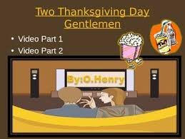 two thanksgiving day gentlemen by o henry by urbino12 tpt