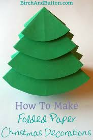 how to make folded paper christmas decorations birch and button
