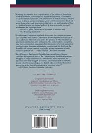 helped write the federalist papers ratifying the republic antifederalists and federalists in ratifying the republic antifederalists and federalists in constitutional time david j siemers 9780804741064 amazon com books