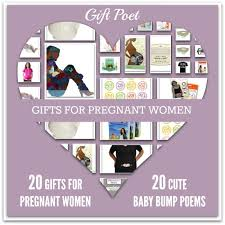 gifts for expectant mothers 20 gifts for women paired with 20 baby bump poems by