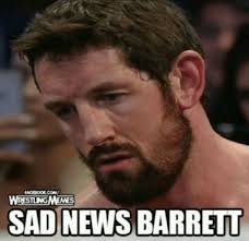 Bad News Barrett Meme - wwe memes wade barrett wattpad
