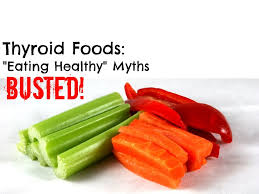 thyroid foods eating healthy myths busted youtube