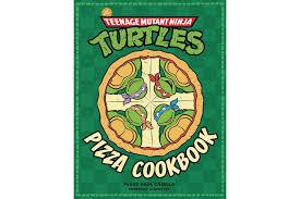 teenage mutant ninja turtles teenage mutant ninja turtles cookbook details