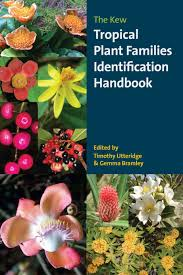 the kew tropical plant families identification handbook kew