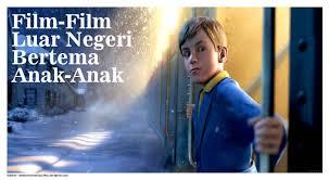 film tersedih barat film film luar negeri dengan tema anak anak loop co id