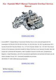 kia hyundai m6cf1 manual transaxle overhaul s by seanpackard issuu