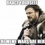 Meme Creator Brace Yourself - brace yourselves x is coming meme generator imgflip