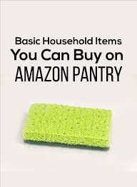 Buy On Amazon by Household Items You Can Buy On Amazon Pantry