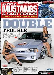 mustangs fast fords 1405 mustangs fast fords june cover barton photo