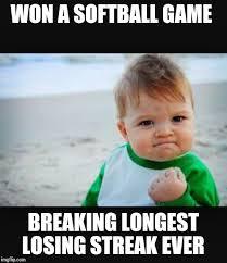 Winning Baby Meme - after getting skunked for five seasons imgflip