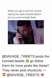 These Are The Funniest Tweets - when you get a call from school saying you were marked absent but