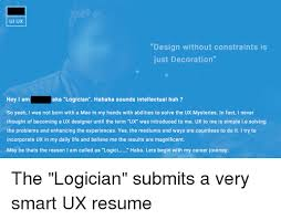 Ui Ux Resume 25 Best Memes About Ux Design Ux Design Memes
