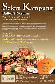lexis hotel pulau pinang ramadan dinner buffet the northam all suite hotel penang 2017