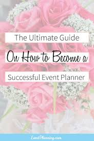 how to become a wedding coordinator become an event planner event planning business business events