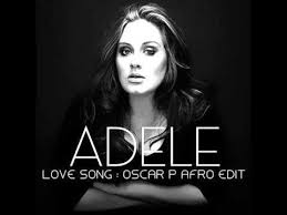 download mp3 lovesong by adele adele love song oscar p afro edit free download youtube