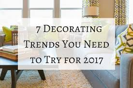 7 decorating trends you need to try for 2017 cushion source blog