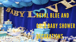 royal blue and gold baby shower decorations youtube