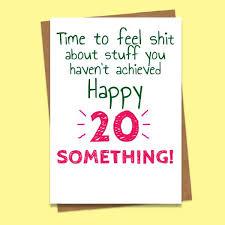 humorous birthday cards 20 something humorous birthday card 2 50 creased cards
