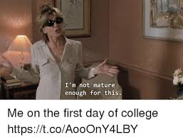 First Day Of College Meme - 25 best memes about first day of college first day of college