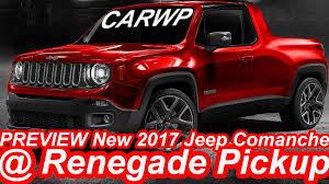 jeep comanche prévia novo jeep comanche 2017 renegade pickup youtube