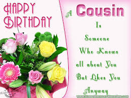 cousin birthday wishes birthday wishes quotes happy birthday