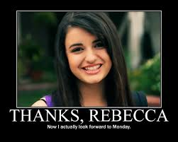 Rebecca Black Meme - rebecca black new song saturday really popular blog site