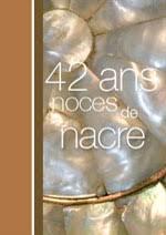 42 ans de mariage cartes noces de fer noces de nacre noces de flanelle noces de