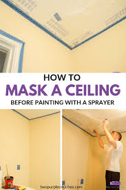 can you use a paint sprayer to paint kitchen cabinets how to mask a ceiling two purple couches painting