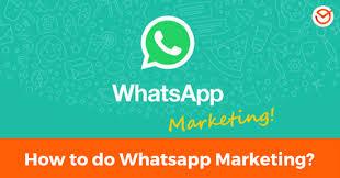 tutorial whatsapp marketing how to do whatsapp marketing data exles and tips