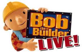 tour bob builder live bob builder live tour