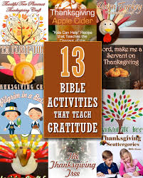 kids activities for thanksgiving thanksgiving bible activities that teach gratitude