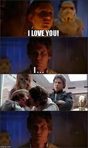 Star Wars Love Meme - star wars imgflip